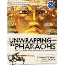 Unwrapping the Pharaohs PLUS Free DVD Image